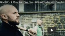 GAMBLE – A Mountain Bike Film